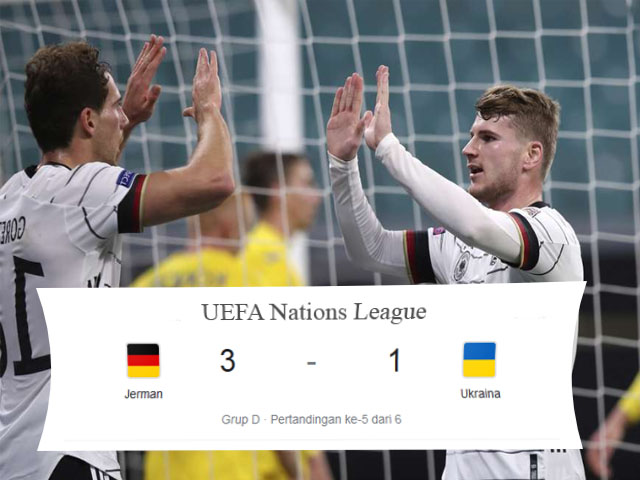 UEFA Nations League, Skor Pertandingan, Jerman, Jerman vs Ukraina