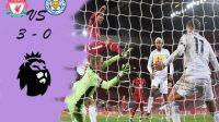 Gol Bunuh Diri, Liverpool, Leicester City, liga premier league