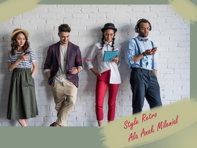 Trend Style Retro, Kalangan Anak Milenial