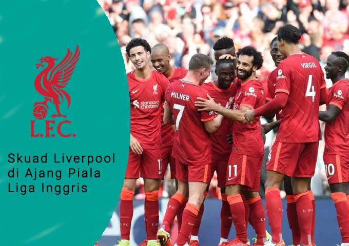 Skuad Liverpool di Ajang Piala Liga Inggris, Liverpool akan melakukan rotasi, kondisi terkini Trent Alexander
