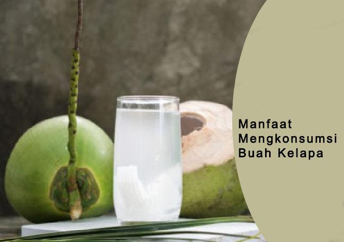 manfaat mengkonsumsi buah kelapa