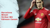 Barcelona Minati Striker MU, Mantan striker Napoli, Striker Paris Saint Germain, striker Manchester United
