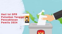DPR Putuskan Tanggal Pemilu 2024, Pelaksanaan Pemilu, pemungutan suara pemilu