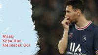 Messi kesulitan mencetak gol, kualifikasi piala dunia 2022, Messi mencetak satu gol