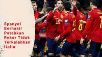 Semifinal UEFA Nations League, Rekor Tidak Terkalahkan Italia, Spanyol Patahkan Rekor Italia